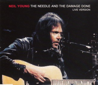 CD-singel Neil Young The needle and the damage done