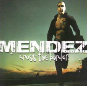 CD-singel Mendez Cross the border