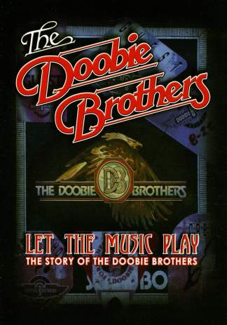 Doobie Brothers Let the music play