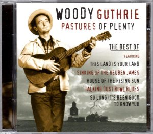 CD Woody Guthrie Pastures of Plenty The best of
