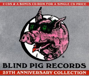 Blind Pig Records 25th Anniversary Collection 2cd +cd-rom