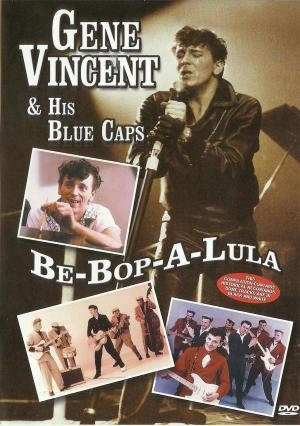 DVD Gene Vincent & His Blue Caps Be-bop-a-lula