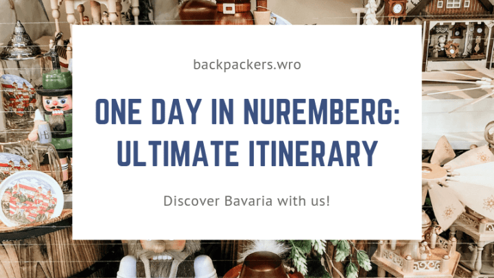One Day in Nuremberg: The Best Itinerary