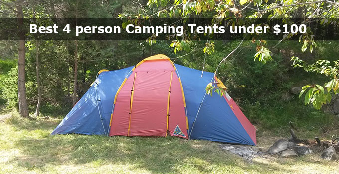 Best 4 person Camping Tents under $100