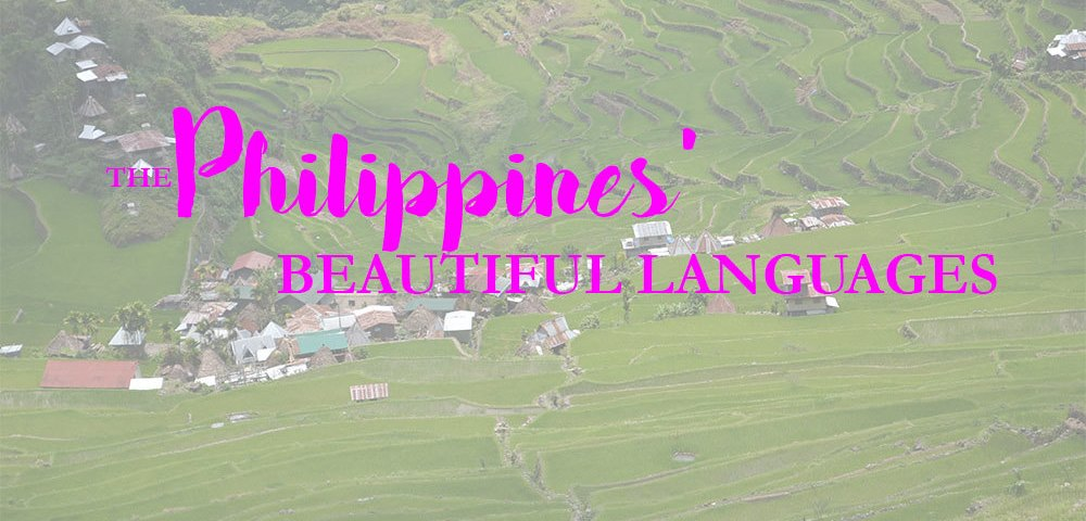 Twenty-four Words from the Philippines that Show How Beautiful Our