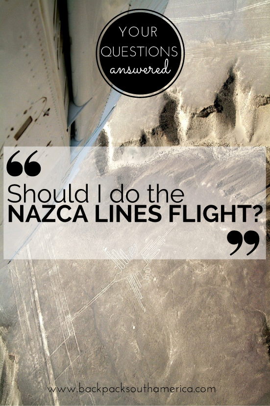 Should I do the Nazca Lines Flight?