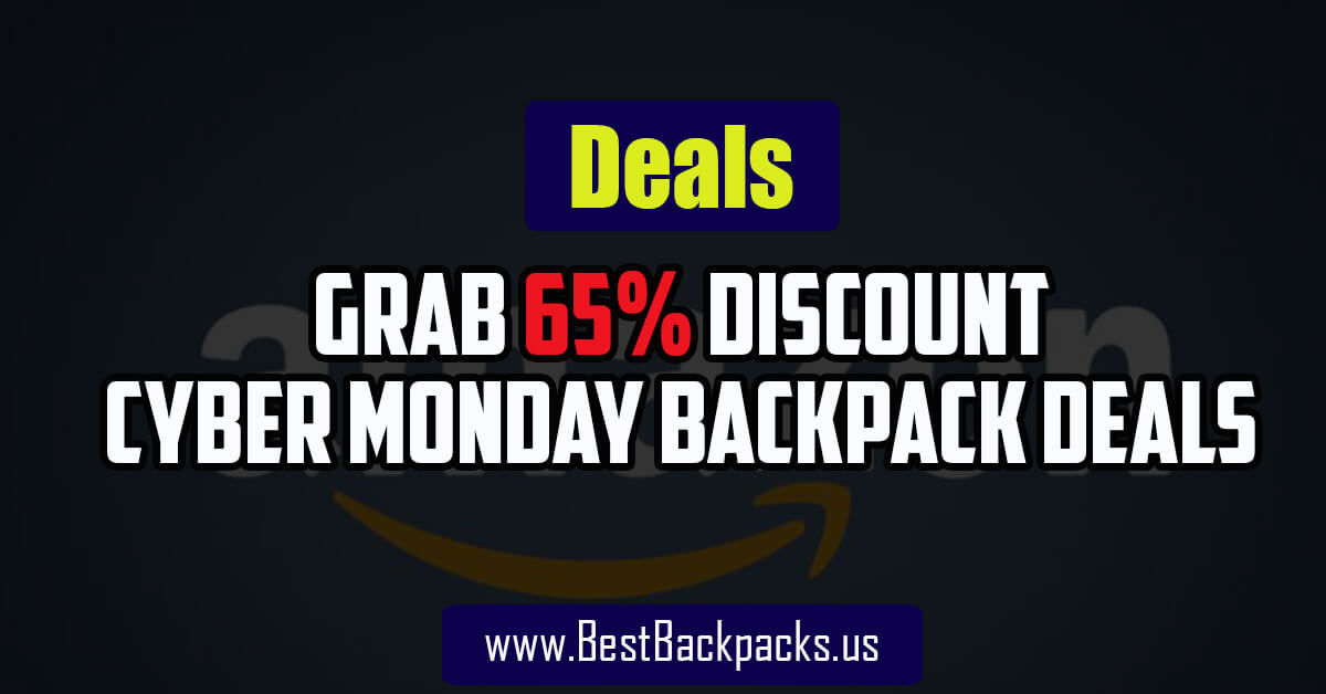 cyber monday Backpack Deals