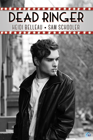 Review: Dead Ringer, by Heidi Belleau and Sam Schooler