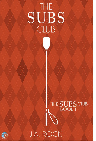 Review: The Subs Club (The Subs Club, book 1) by J.A. Rock