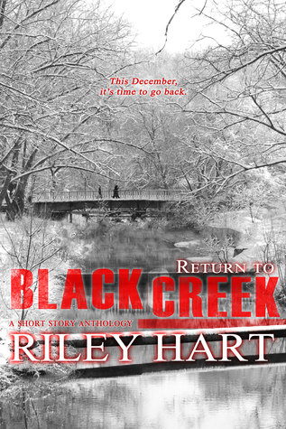 📚Review: Return to Blackcreek (Blackcreek 3.5) by Riley Hart