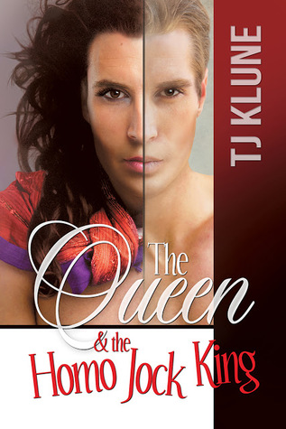 Review: The Queen and the Homo Jock King, by T.J. Klune