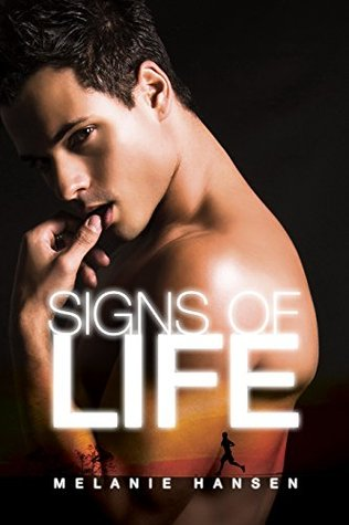 Review: Signs of Life, by Melanie Hansen