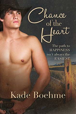 Review: Chance of the Heart, by Kade Boehme