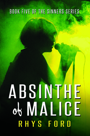 ARC Review: Absinthe of Malice, by Rhys Ford