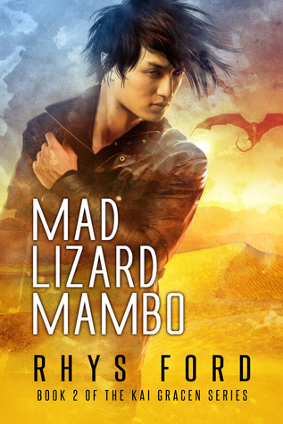 ARC Review: Mad Lizard Mambo, by Rhys Ford