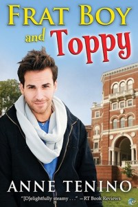 Cover Image Frat Boy and Toppy by Anne Tenino