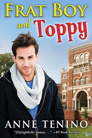 Frat Boy and Toppy, by Anne Tenino