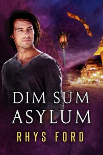 Cover: Dim Sum Asylum by Rhys Ford