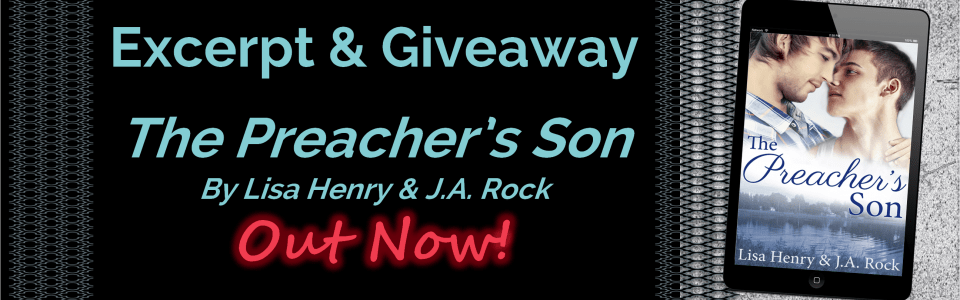 Excerpt and Giveaway: The Preacher's Son by Lisa Henry & JA Rock