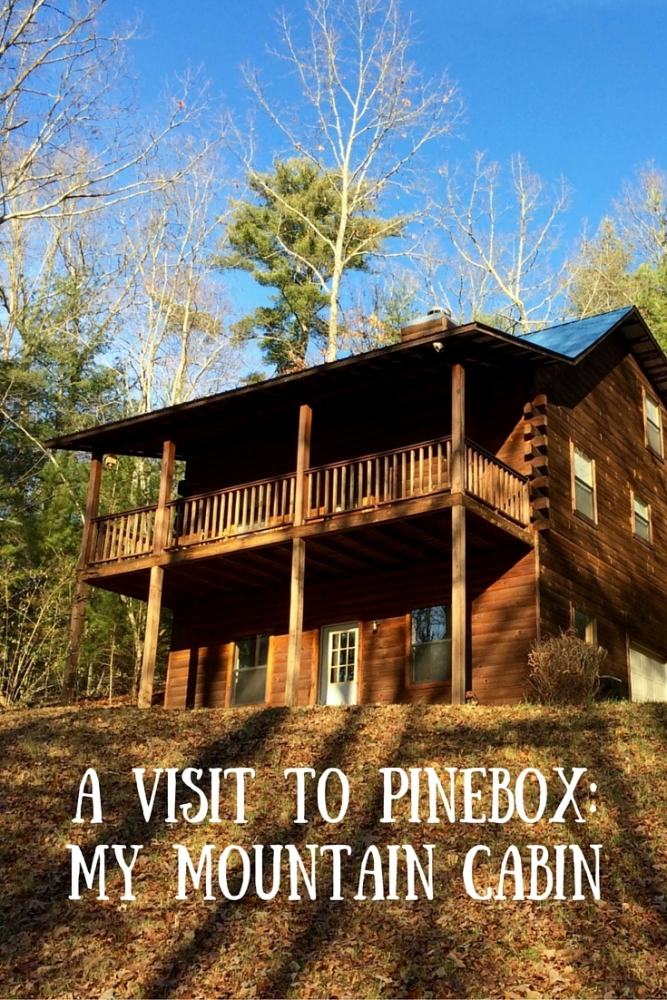A Visit to Pinebox: My Mountain Cabin<span class=
