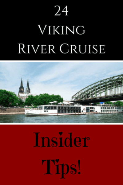24 Exclusive Viking River Cruise insider tips tailored for first-time cruisers to help make your European journey the cruise of a lifetime!
