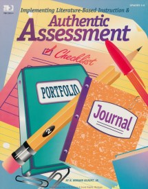 Implementing Literature-Based Instruction and Authentic Assessment (1996)