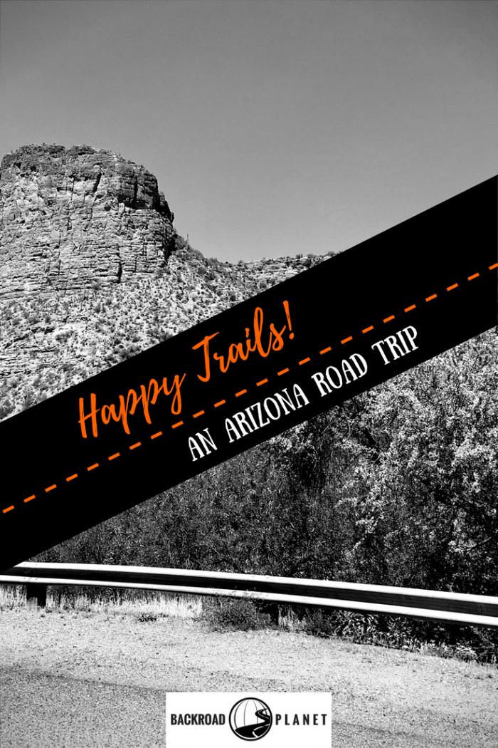 Happy Trails 4 - Happy Trails!: An Arizona Road Trip