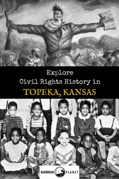 Explore five Topeka, Kansas civil rights historical sites linked to the abolition of slavery, school desegregation, LGBTQ equality, plus John Brown, too!