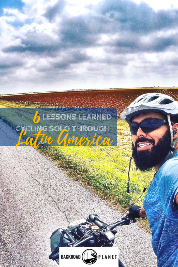 Transcontinental bicyclist Adrian Marziliano shares six lessons learned cycling solo through Latin America, powerful lessons about biking, life, and the kindness of strangers.