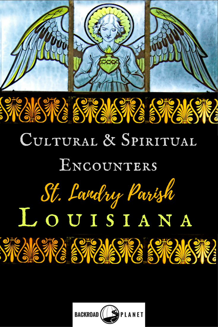 Cultural and spiritual encounters are the standard in St. Landry Parish, Louisiana, with its Cajun roots, Catholic heritage, Zydeco music, artistic towns, and brand new tax-free districts. #travel #TBIN #OnlyLouisiana