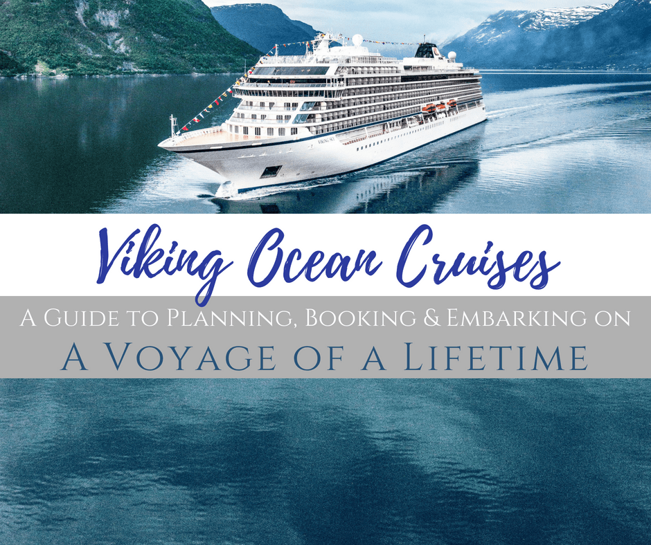 Viking Ocean Cruises A Guide for