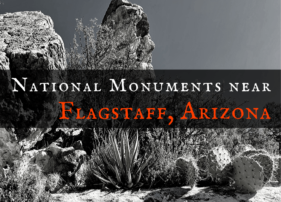 3 Magnificent Flagstaff National Monuments