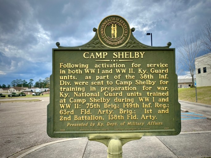 Camp Shelby historical marker - Visit the Mississippi Armed Forces Museum at Camp Shelby