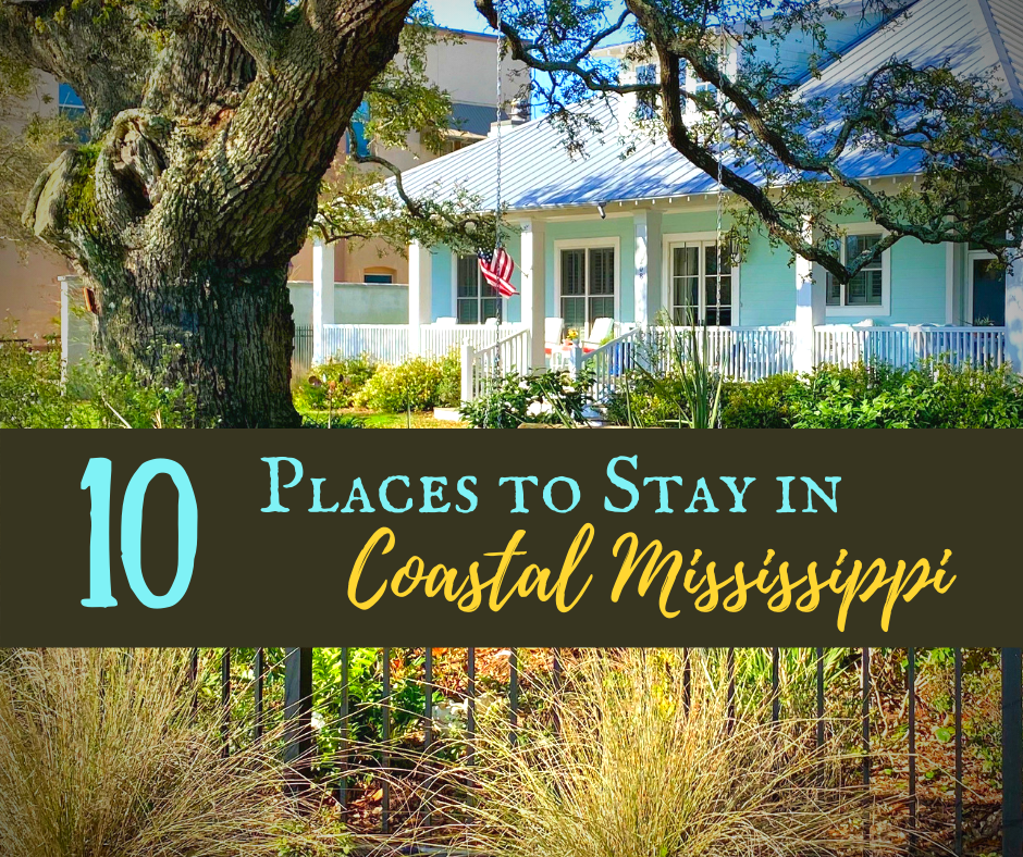 Places to Stay Mississippi Gulf Coast featured - Backroad Blog