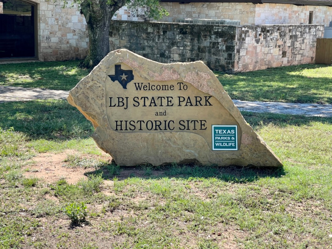 LBJ State Park sign - Explore LBJ Ranch and the Texas Hill Country