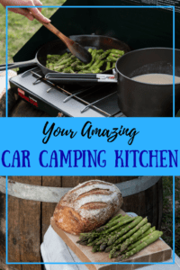 Close-up shots of a car camping kitchen with the caption: Your Amazing Car Camping Kitchen