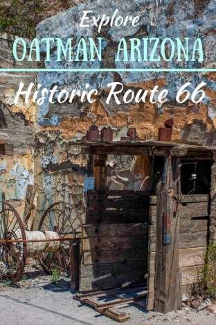 a replica historic mine in Oatman, AZ with the caption: Exploring Oatman, Arizona - Historic Route 66
