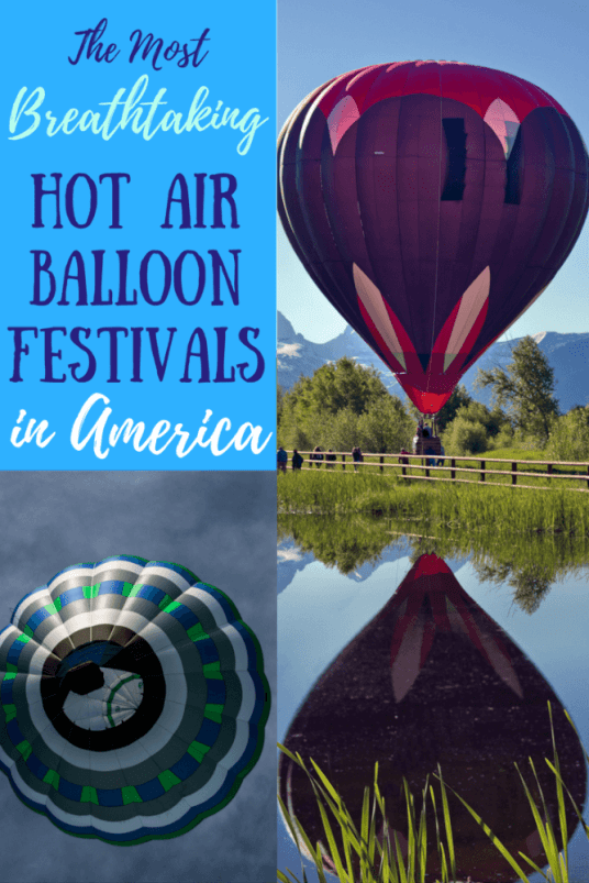 These are the most breathtaking hot air balloon festivals in America, and they're great destinations for families, too!