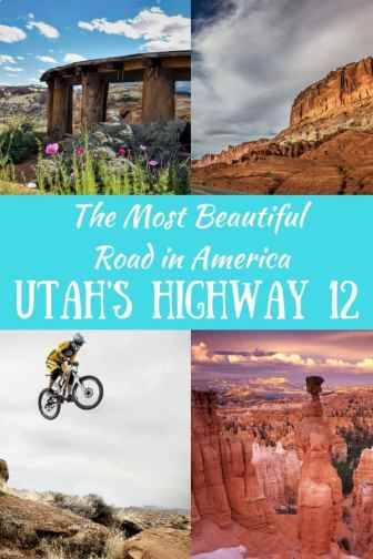 A collage of Utah Scenes with a caption that reads: The Most Beautiful Road in America, Utah's Scenic Highway 12