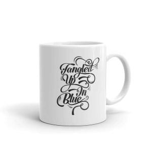 Tangled Up In Blue Coffee Mug