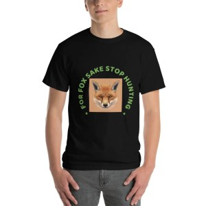 Stop Fox Hunting Tee Shirt