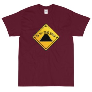 On The Road Again Short Sleeve T-Shirt