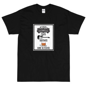 Cars Guitars and Alcohol T Shirt