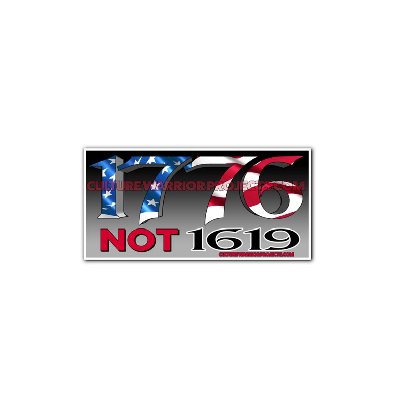 1776 Not 1619 Stickers