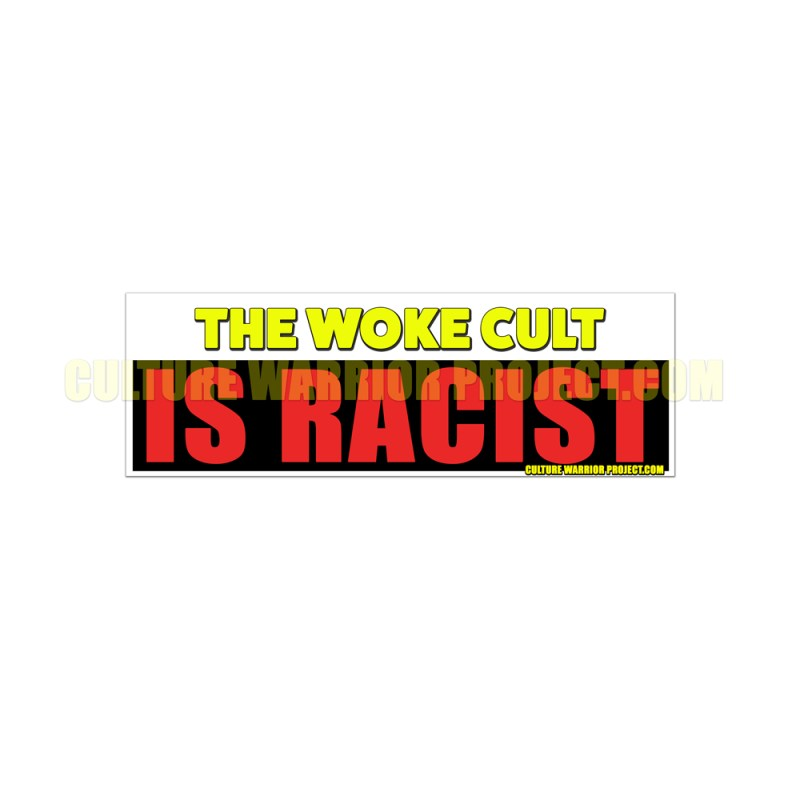 The Woke Cult Is Wrong Racist STICKERS- 2 Pack