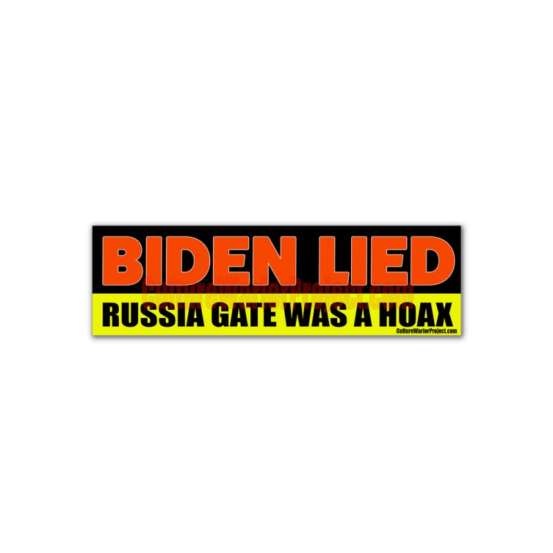 Biden Lied Russia Gate Was A Hoax Stickers 2 Pack