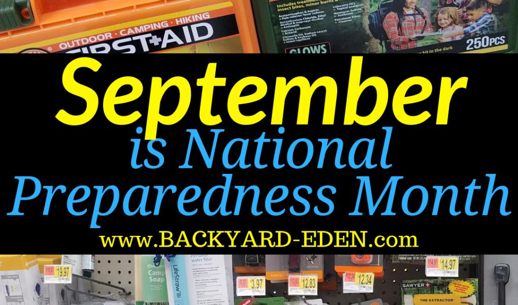 september is national preparedness month, Backyard Eden, www.backyard-eden.com
