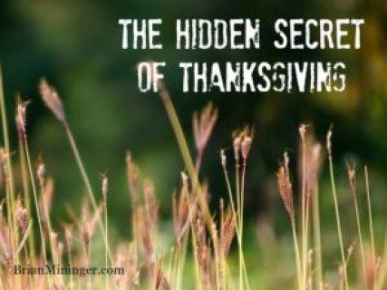 Hidden Secret of Thanksgiving