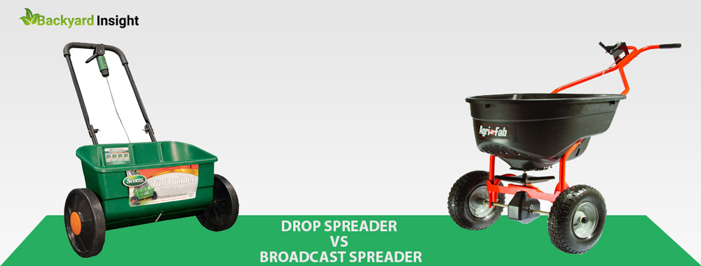 DROP SPREADER VS BROADCAST SPREADER