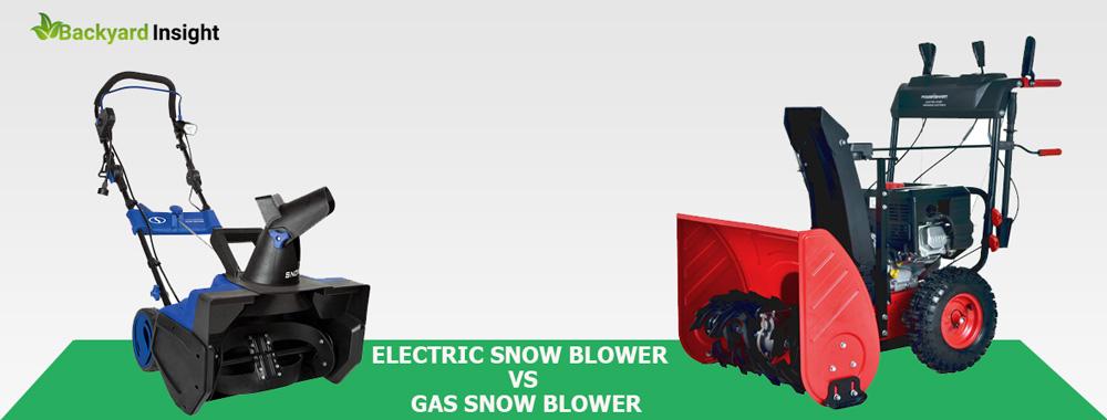 Electric Snow Blower VS Gas Snow Blower